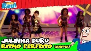 Anitta Ritimo Perfeito por  Julinha Duru -