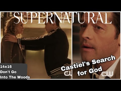 Supernatural Theory | Castiel's Search For God (14x16 Don't Go Into The Woods)