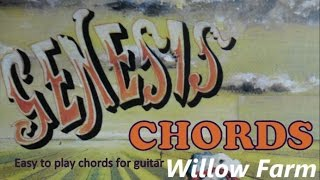 Genesis Willow Farm chords