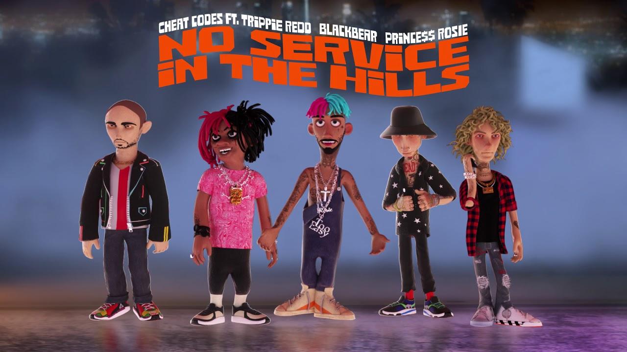 Cheat Codes - No Service In The Hills feat. Trippie Redd, blackbear & PRINCE$$ ROSIE