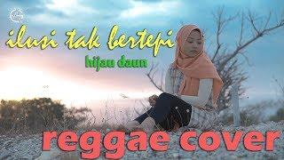 ilusi-tak-bertepi-reggae-cover-by-jovita-aurel