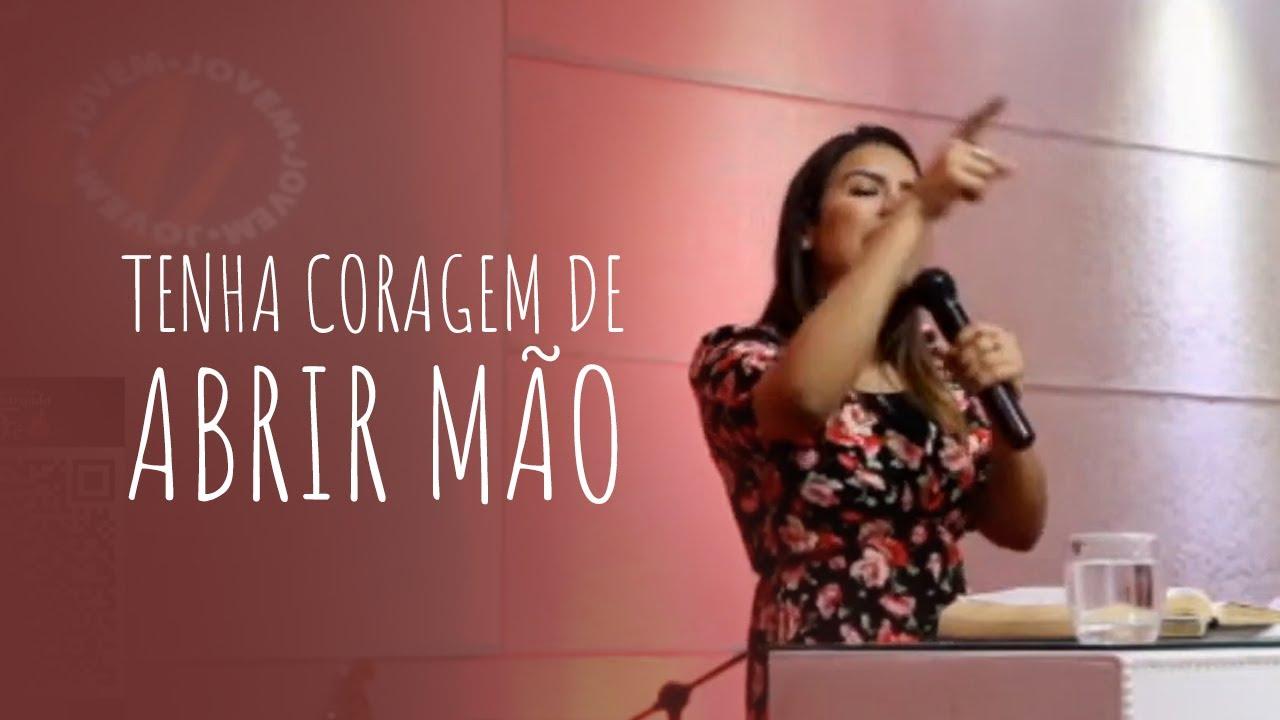 SE VOCÊ QUER RECEBER MUITO TENHA CORAGEM DE ABRIR MÃO DE MUITO - Miss. Gabriela Lopes | Pregação