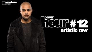 Powerhouse Music presents: PowerHour #12 Artistic Raw