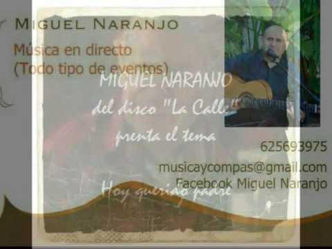 MIGUEL NARANJO. HOY QUERIDO PADRE