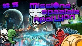 Minecraft - Missione Spaziale ApolLyon # 5 : Vecchio di Merda!