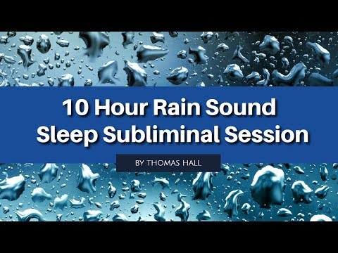 Anxiety & Depression Relief - (10 Hour) Rain Sound - Sleep Subliminal - By Thomas Hall
