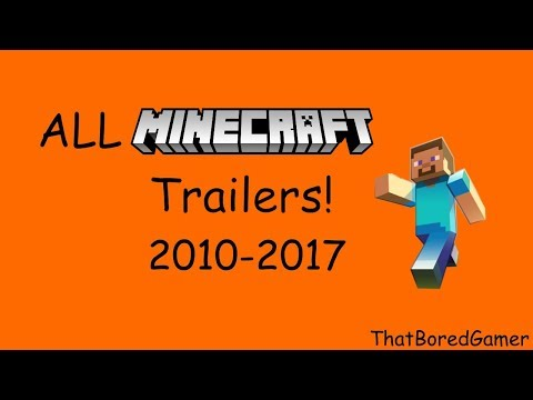 All Official Minecraft Trailers (2010-2017) [NEW]