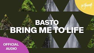 Basto   Bring Me To Life