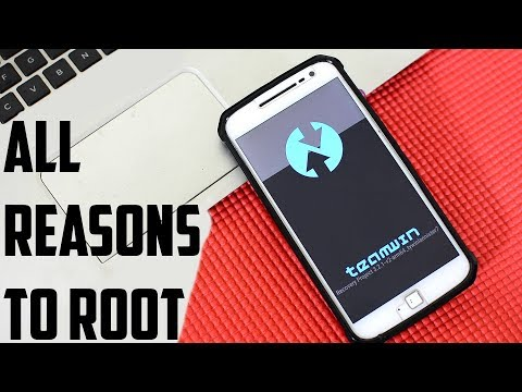 10 Reasons To Root + How To Use Android Root (2019)