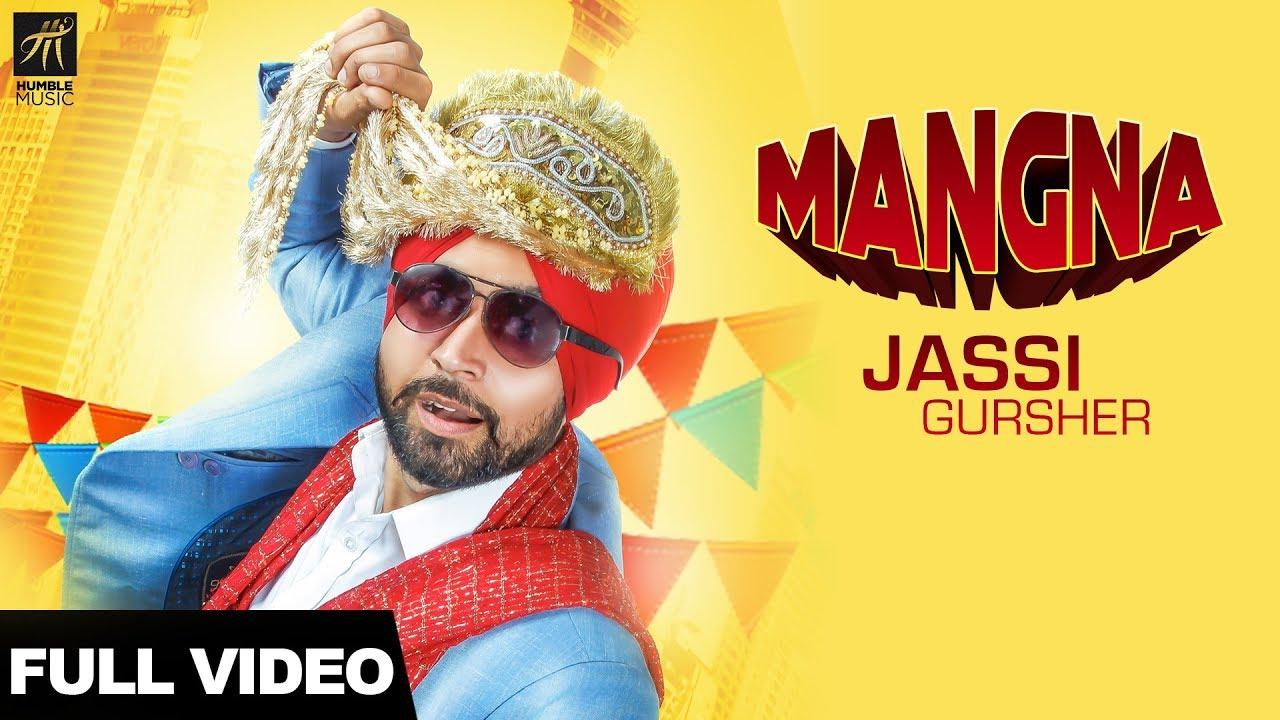 Mangna - Jassi Gursher song download - favmusic