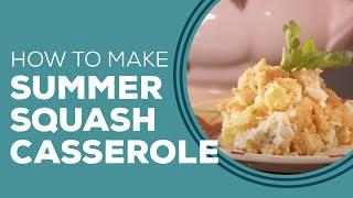 Summer Squash Casserole Recipe - Blast from the Past