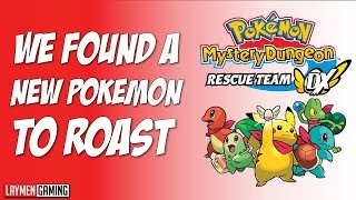 The Laymen Play Pokemon Mystery Dungeon Rescue Team DX