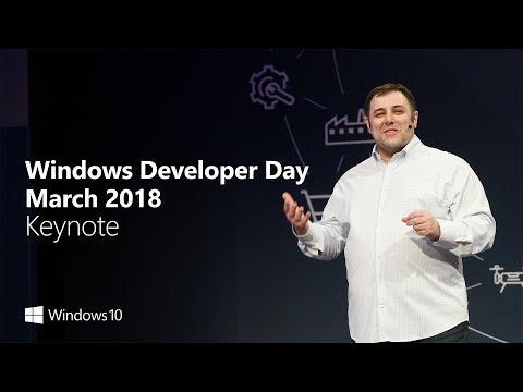 Windows Developer Day March 2018 - Full Keynote