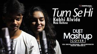 Tum Se Hi   Kabhi Alvida Naa Kehna   Mashup   Best Unplugged Romantic song 2018