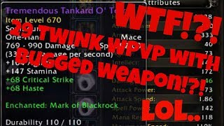 WTF?! 29 Twink Wpvp with Bugged Weapon ilvl 670?! Legion 7.3