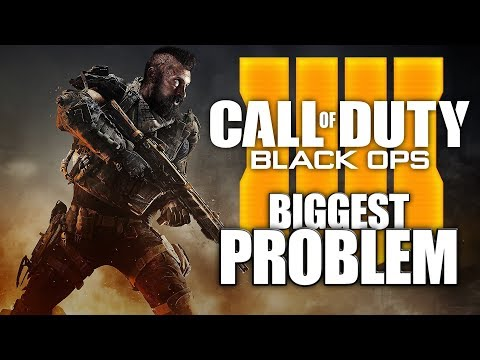 Call Of Duty: Black Ops 4 - IT'S BIGGEST PROBLEM..