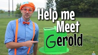 Hey Blippi, Gerold Needs You | Help Gerold Meet Blippi