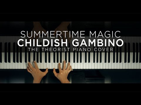 Childish Gambino - Summertime Magic | The Theorist Piano Cover