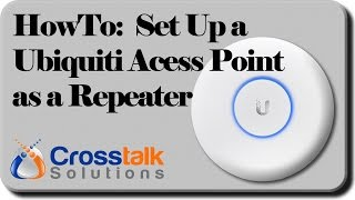 howto set up a ubiquiti access point as a repeater