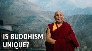 Geshe Lhakdor –  Is Buddhism Unique?
