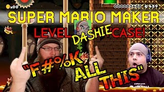 Super Mario Maker - F#%K ALL THIS - DASHIE LEVELS FROM HELL?!