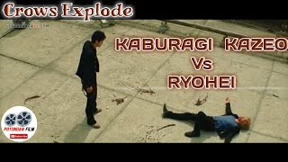 vuclip Crows Explode ~ Kaburagi Kazeo Vs Ryohei