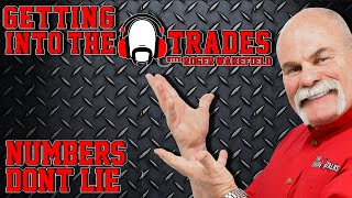 GETTING into THE TRADES | Numbers Don't Lie