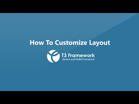 T3 Framework Video Tutorials - Layout Customization