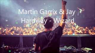Download Martin Garrix & Jay Hardway - Wizard (Original Mix) MP3 song and Music Video