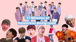 Seventeen Being Loud for 17 Minutes