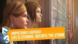 LIFE IS STRANGE: BEFORE THE STORM - Impresiones E3 2017