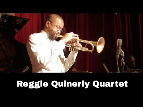 Reggie Quinerly Quartet Live At Smoke Jazz Club: H-Tine