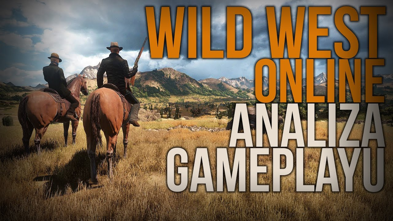 WILD WEST ONLINE – ANALIZUJEMY GAMEPLAY