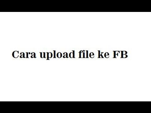 Cara upload file mp3 ke Facebook