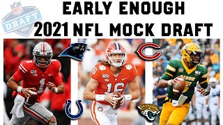 2021 NFL Mock Draft   Early Enough Edition