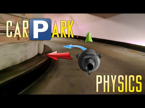 Carpark Physics - Orbital Mechanics