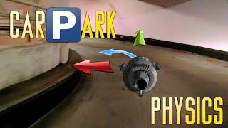 Carpark Physics - Orbital Mechanics