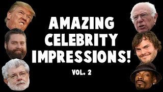 Amazing Celebrity Impressions! Volume 2