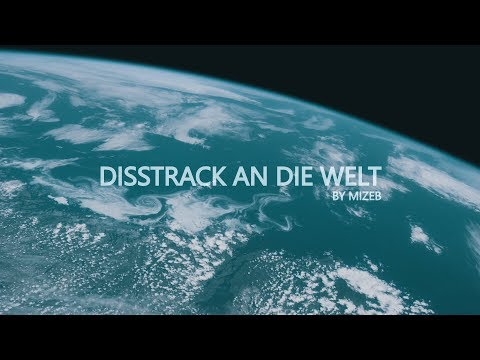 MiZeb - DISSTRACK AN DIE WELT (Official Video) prod. by V.I.P.N