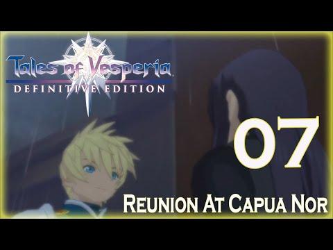 Tales Of Vesperia: Definitive Edition - (Part 7) Reunion At Capua Nor