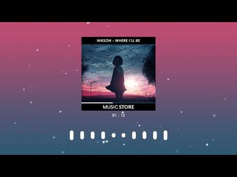Nikson - Where I'll Be (Alan Walker Style) (Music Store Release)