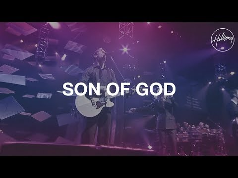 Son Of God - Hillsong Worship
