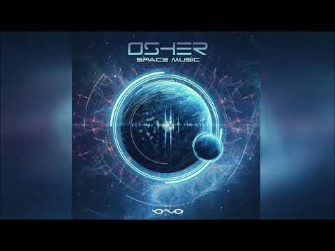 Osher - Space Music ᴴᴰ