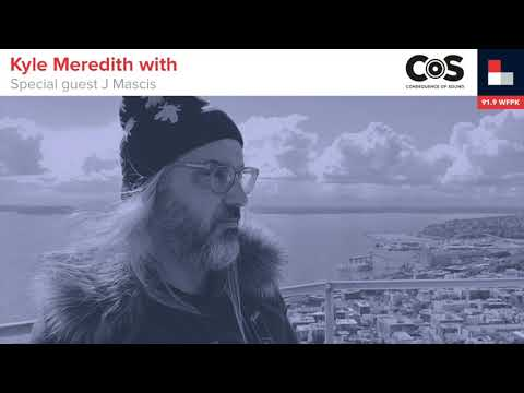 Kyle Meredith with... J Mascis Mp3