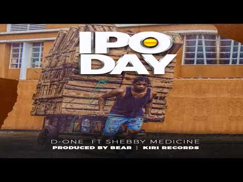 IPO DAY - D-ONE FEAT  SHEBBY MEDICINE