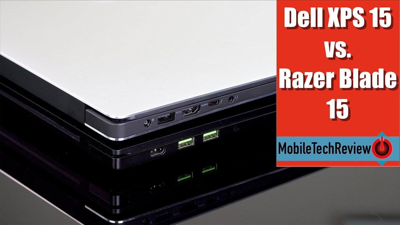Dell XPS 15 (9570) vs  Razer Blade 15 Comparison Smackdown