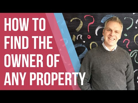 How To Find The Owner Of A Property, Real Estate Or Vacant (Abandoned) House