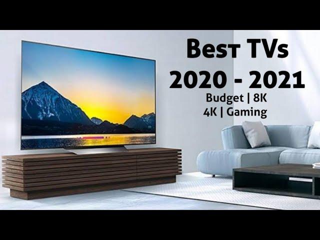 Best Tv For 2021 Best Budget 4k 8k Oled Qled Youtube