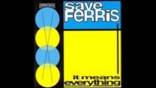 Save Ferris - Goodbye