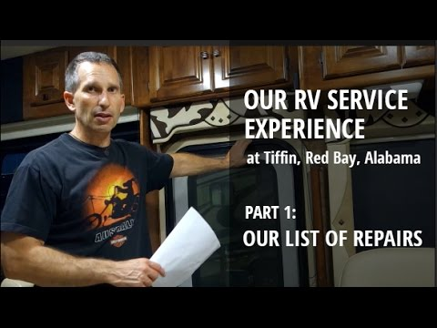 OUR RV REPAIR LIST | Part 1 of Our RV Service Experience at Tiffin, Red Bay, Alabama